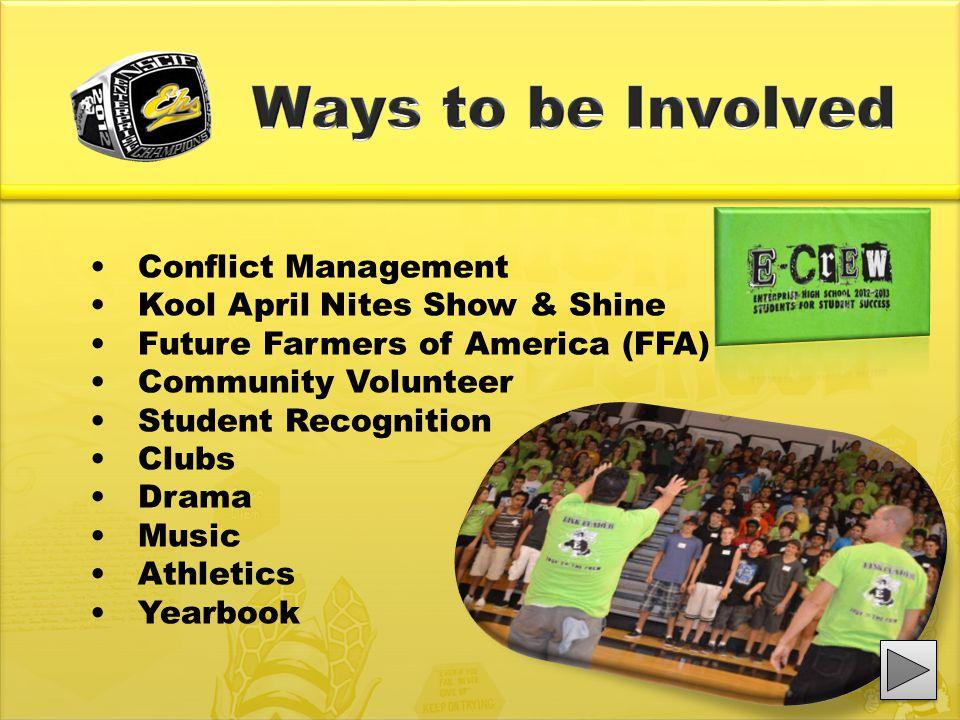 Conflict Management Kool April Nites Show & Shine Future Farmers of America (FFA) Community Volunteer Student Recognition Clubs Drama Music Athletics