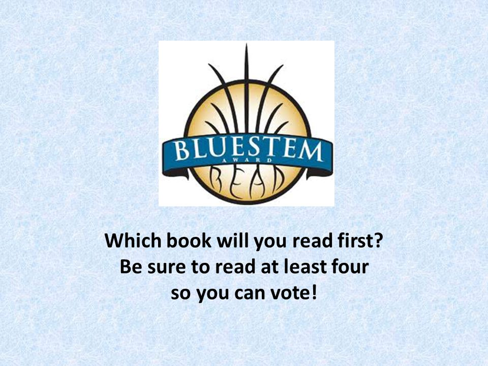 Which book will you read first Be sure to read at least four so you can vote!
