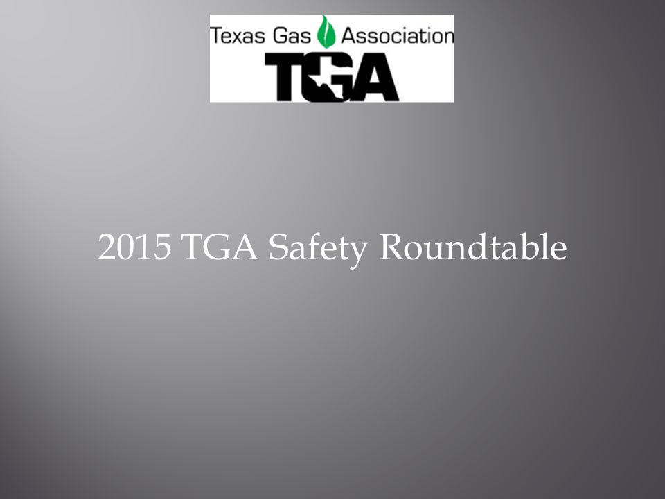 2015 TGA Safety Roundtable