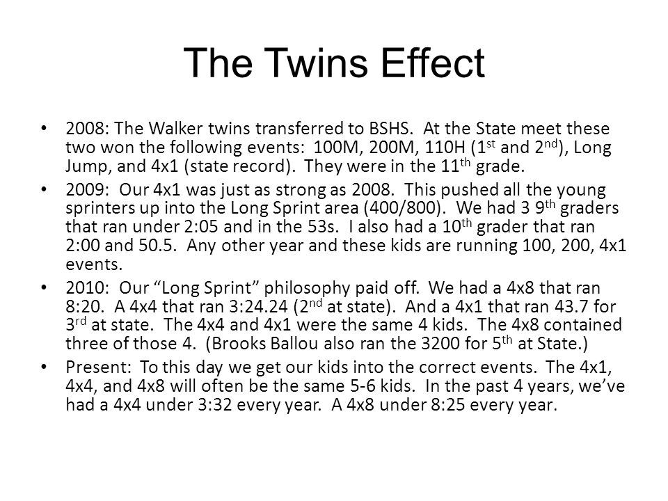 The Twins Effect 2008: The Walker twins transferred to BSHS.