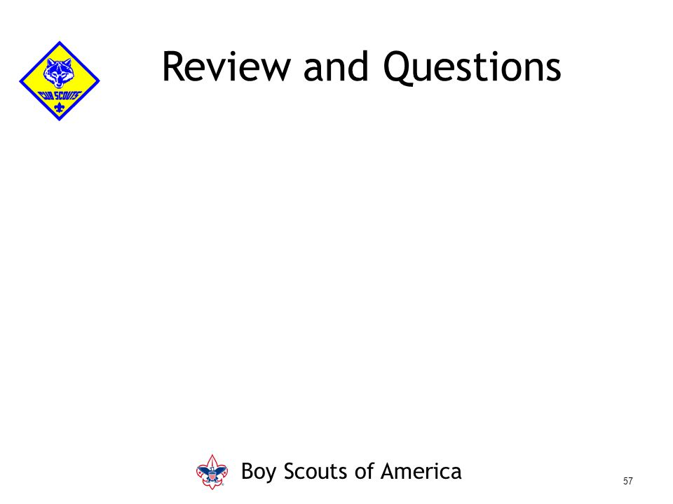 Review and Questions Boy Scouts of America 57