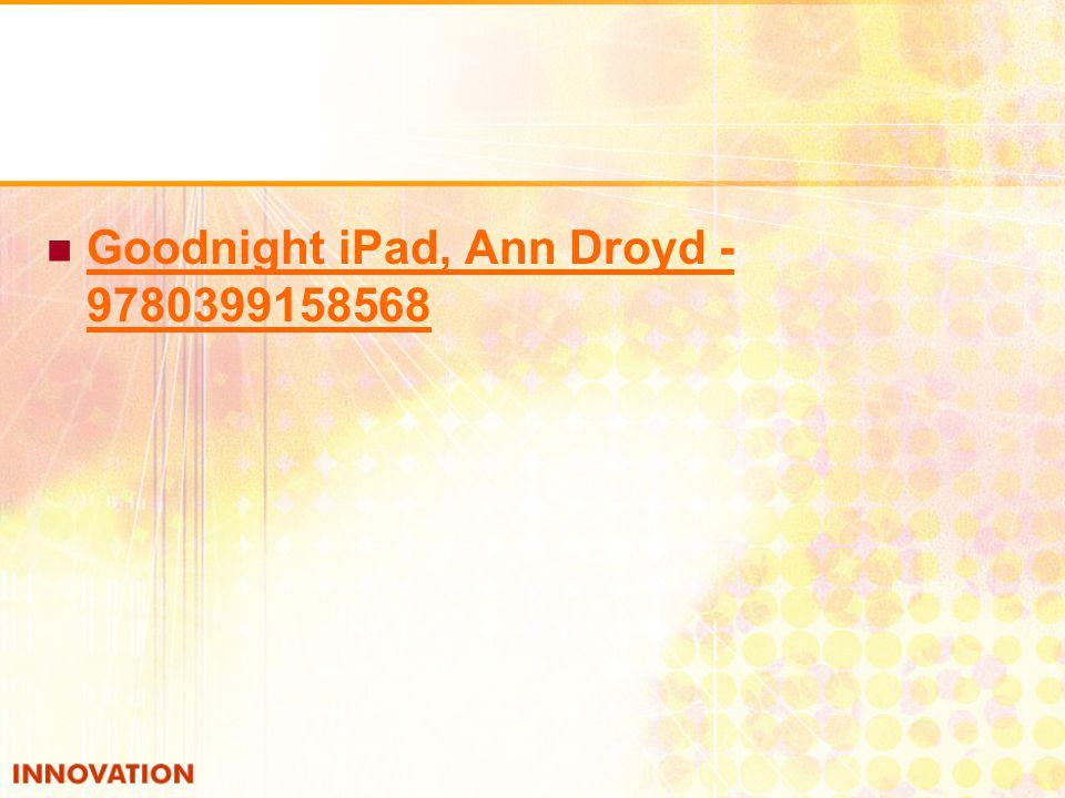 Goodnight iPad, Ann Droyd - 9780399158568 Goodnight iPad, Ann Droyd - 9780399158568