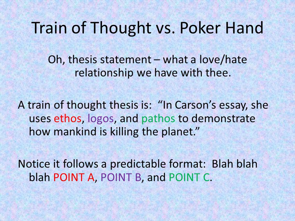 Train of Thought vs.