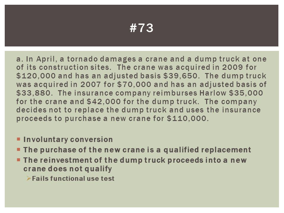 a.In April, a tornado damages a crane and a dump truck at one of its construction sites.