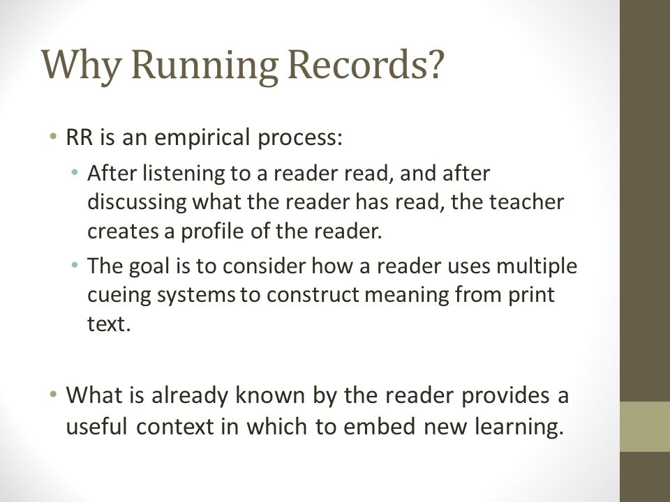 Why Running Records.