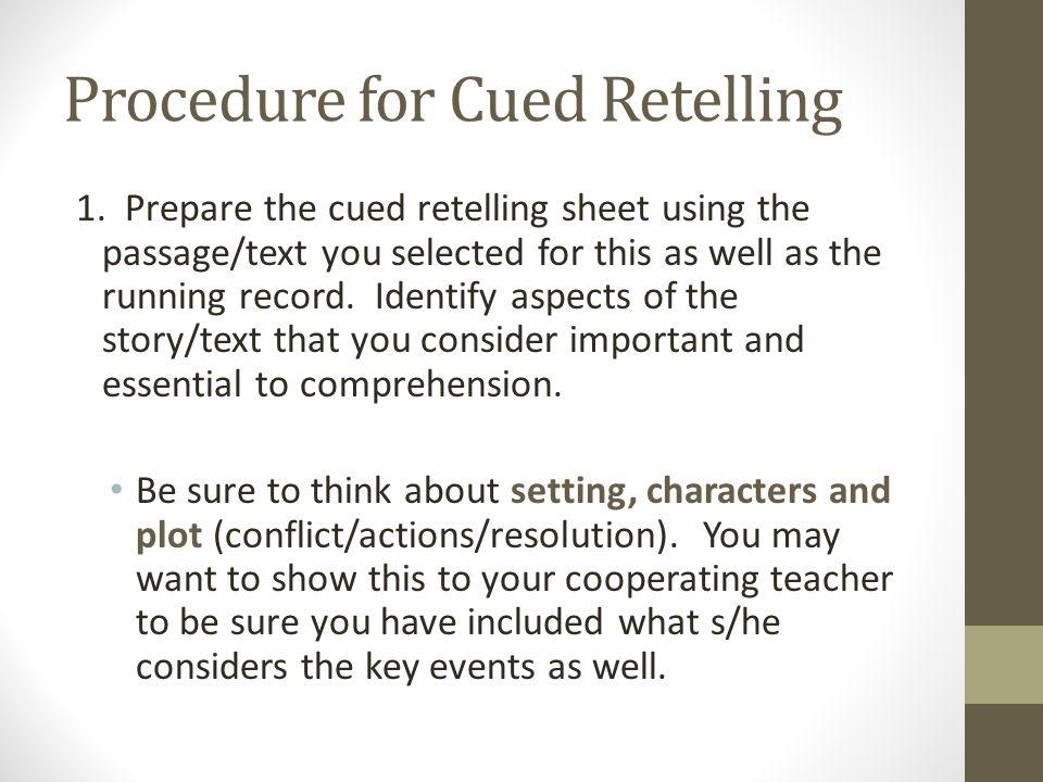 Procedure for Cued Retelling 1.
