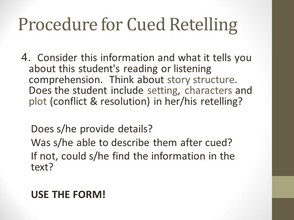Procedure for Cued Retelling 4.