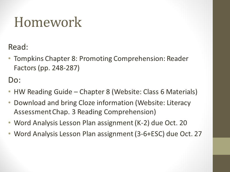 Homework Read: Tompkins Chapter 8: Promoting Comprehension: Reader Factors (pp.
