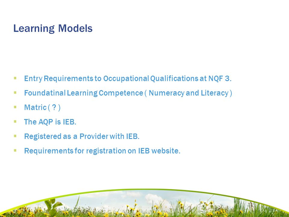 Learning Models  Entry Requirements to Occupational Qualifications at NQF 3.