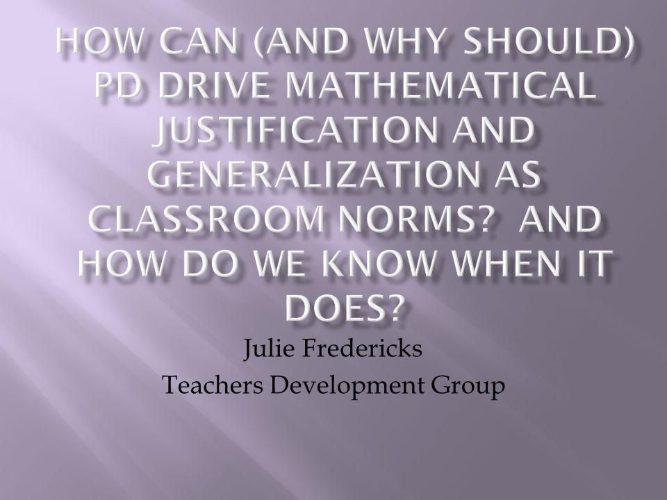 Julie Fredericks Teachers Development Group