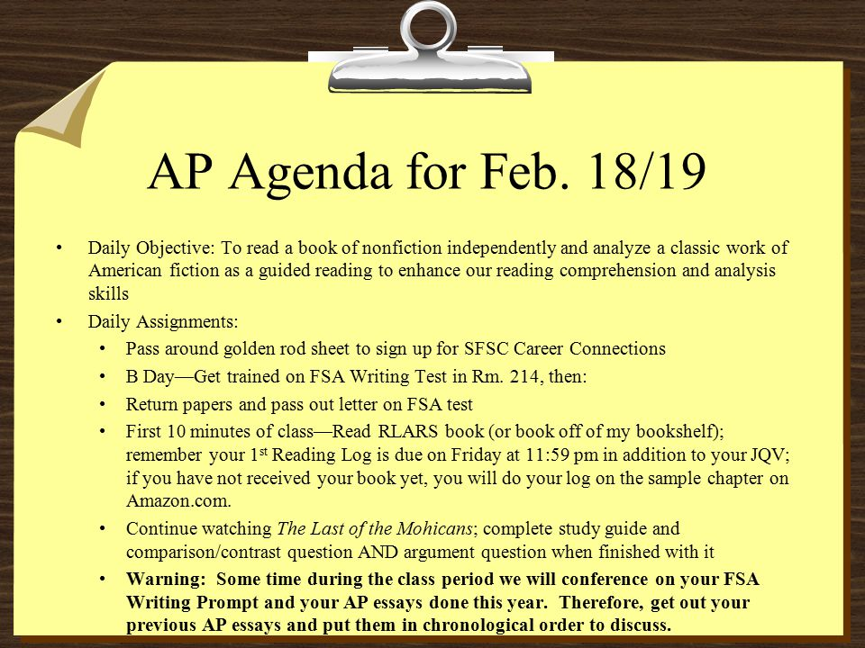 AP Agenda for Feb. 18/19 Daily Objective: To read a book of nonfiction independently and analyze a classic work of American fiction as a guided readin