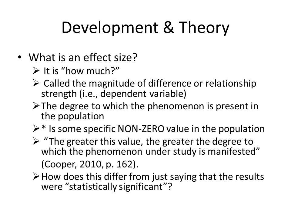 Development & Theory Why do we need meta-analyses.