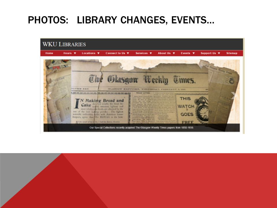 PHOTOS: LIBRARY CHANGES, EVENTS…