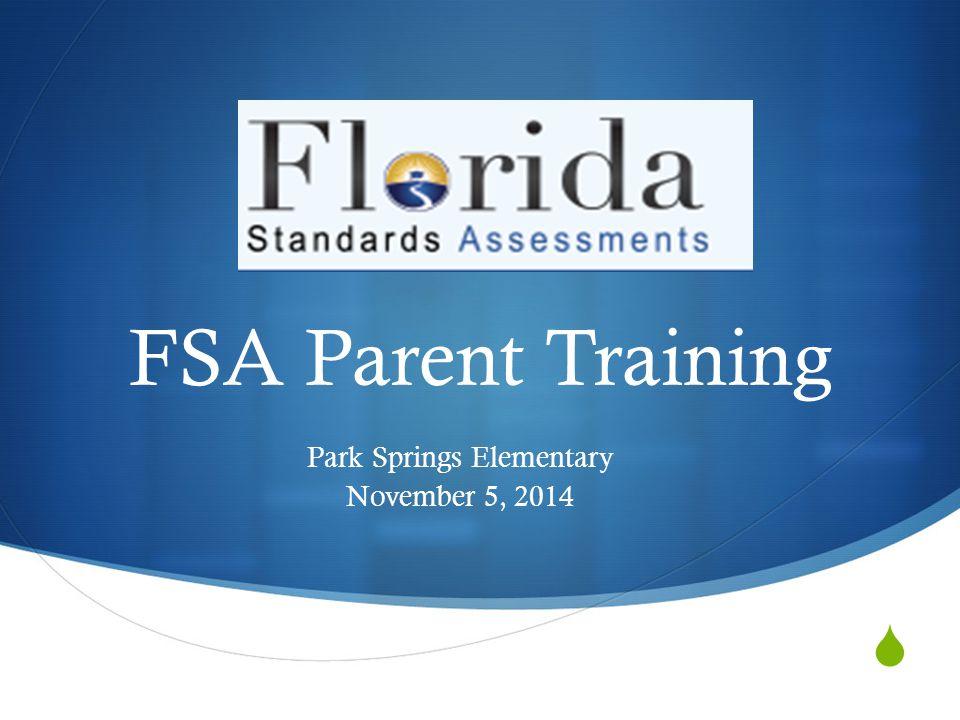 FSA Parent Training Park Springs Elementary November 5, 2014