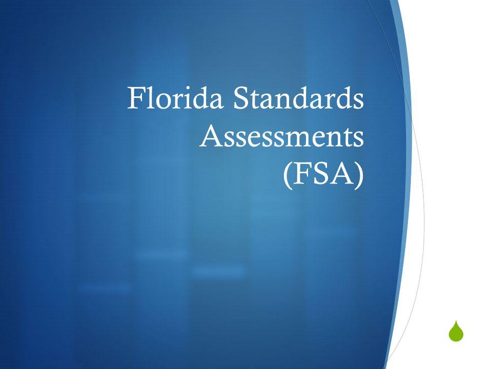  Florida Standards Assessments (FSA)