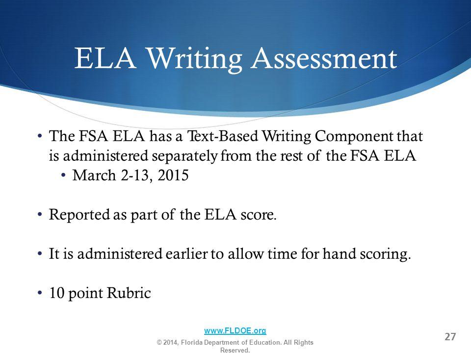 ELA Writing Assessment w.FLDOE.org © 2014, Florida Department of Education.
