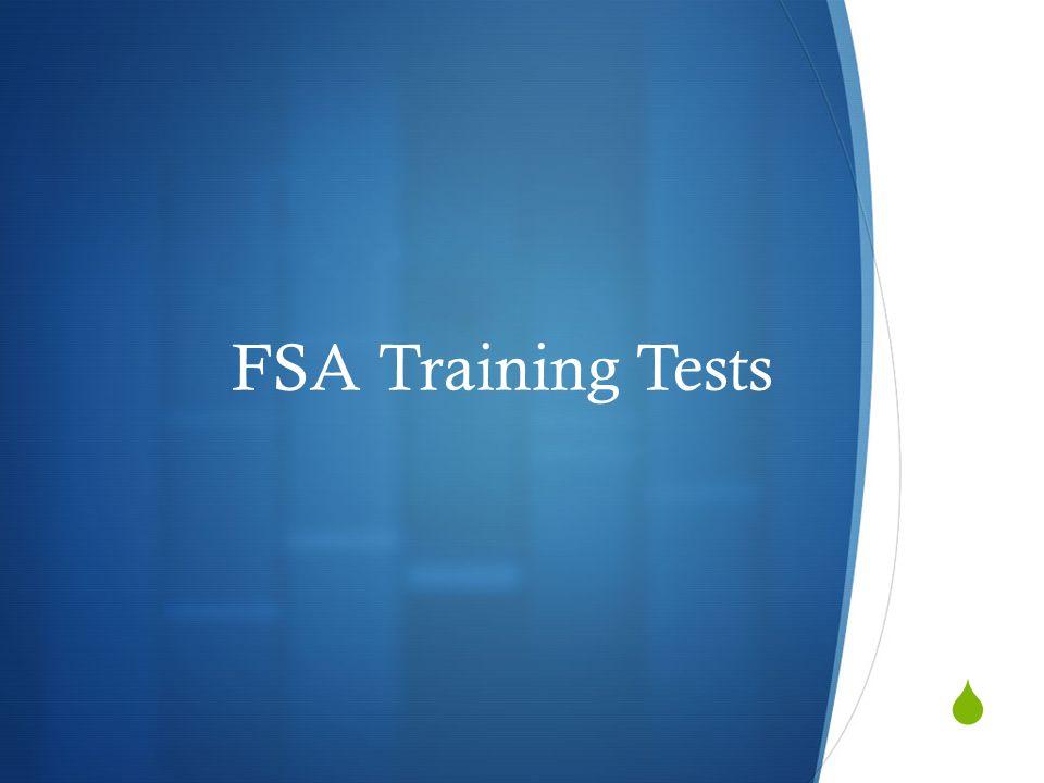  FSA Training Tests