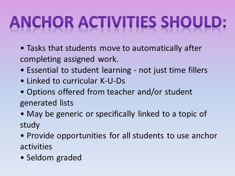Tasks that students move to automatically after completing assigned work.