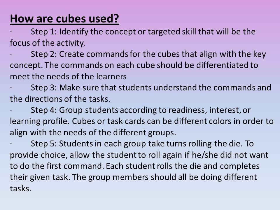 How are cubes used.