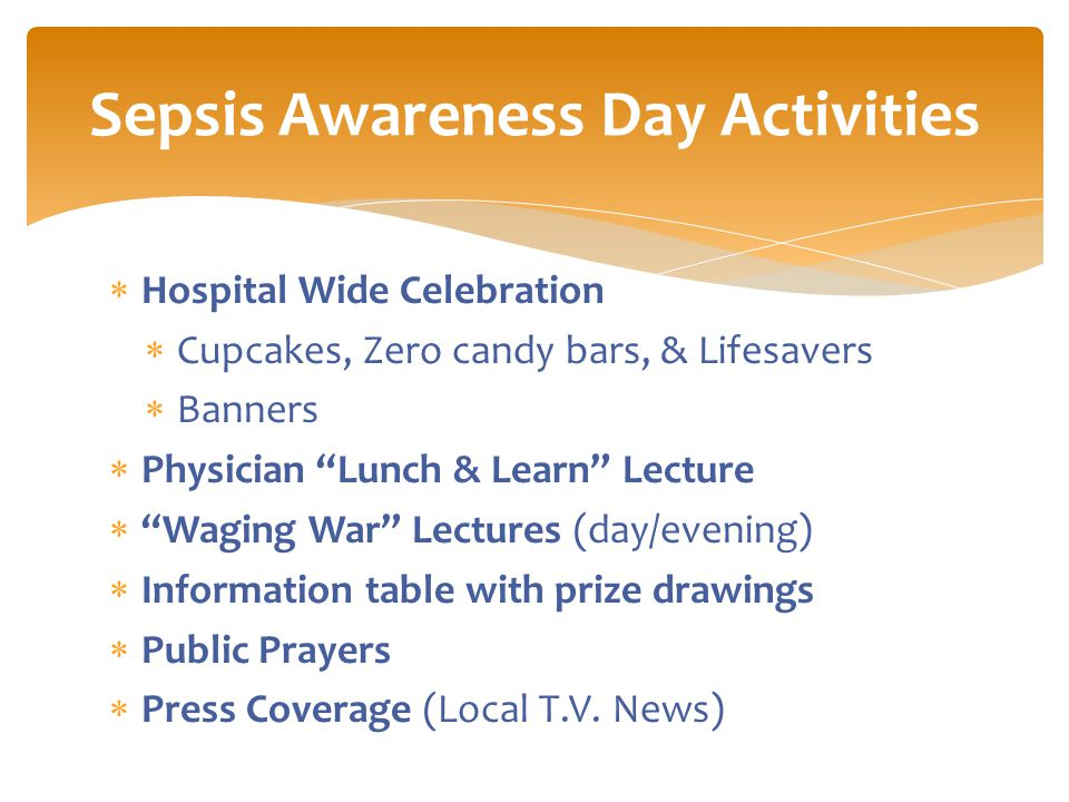  Hospital Wide Celebration  Cupcakes, Zero candy bars, & Lifesavers  Banners  Physician Lunch & Learn Lecture  Waging War Lectures (day/evening)  Information table with prize drawings  Public Prayers  Press Coverage (Local T.V.