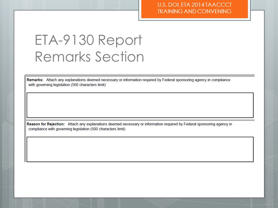 U.S. DOL ETA 2014 TAACCCT TRAINING AND CONVENING ETA-9130 Report Remarks Section