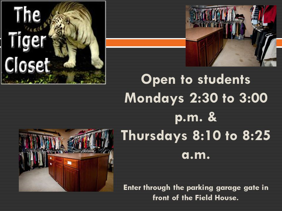 Open to students Mondays 2:30 to 3:00 p.m. & Thursdays 8:10 to 8:25 a.m. Enter through the parking garage gate in front of the Field House.