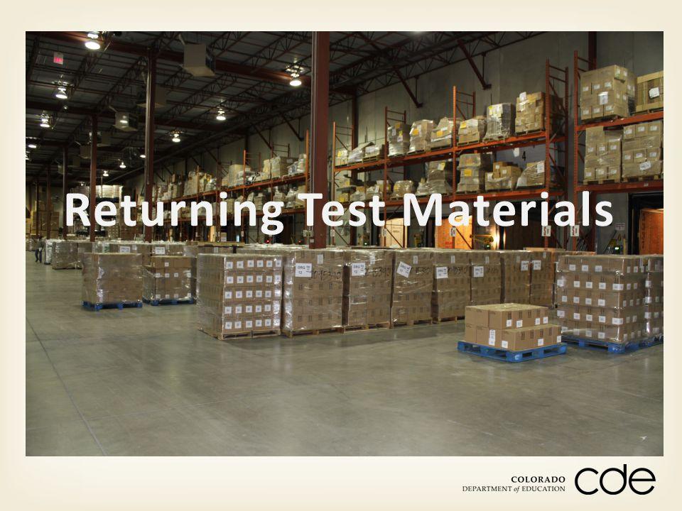 Returning Test Materials