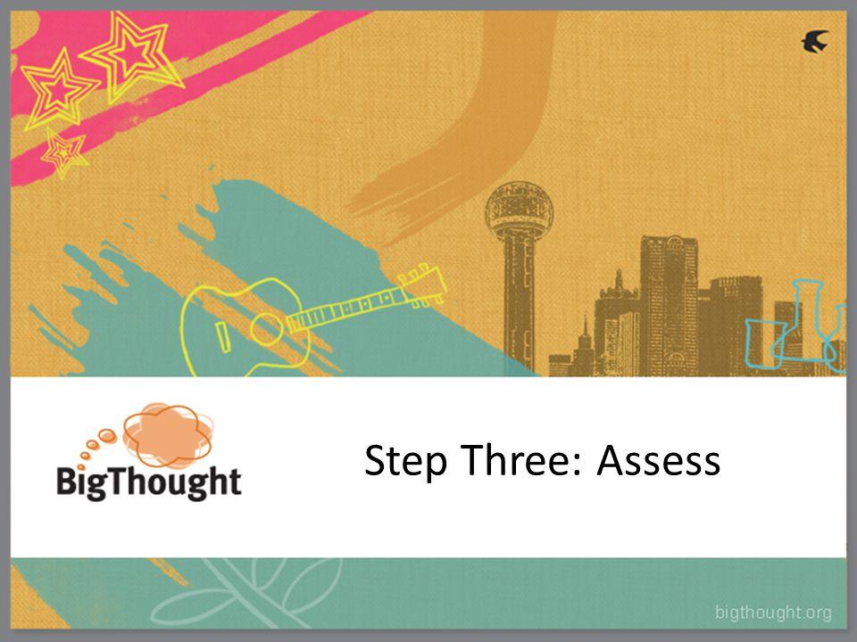 Step Three: Assess