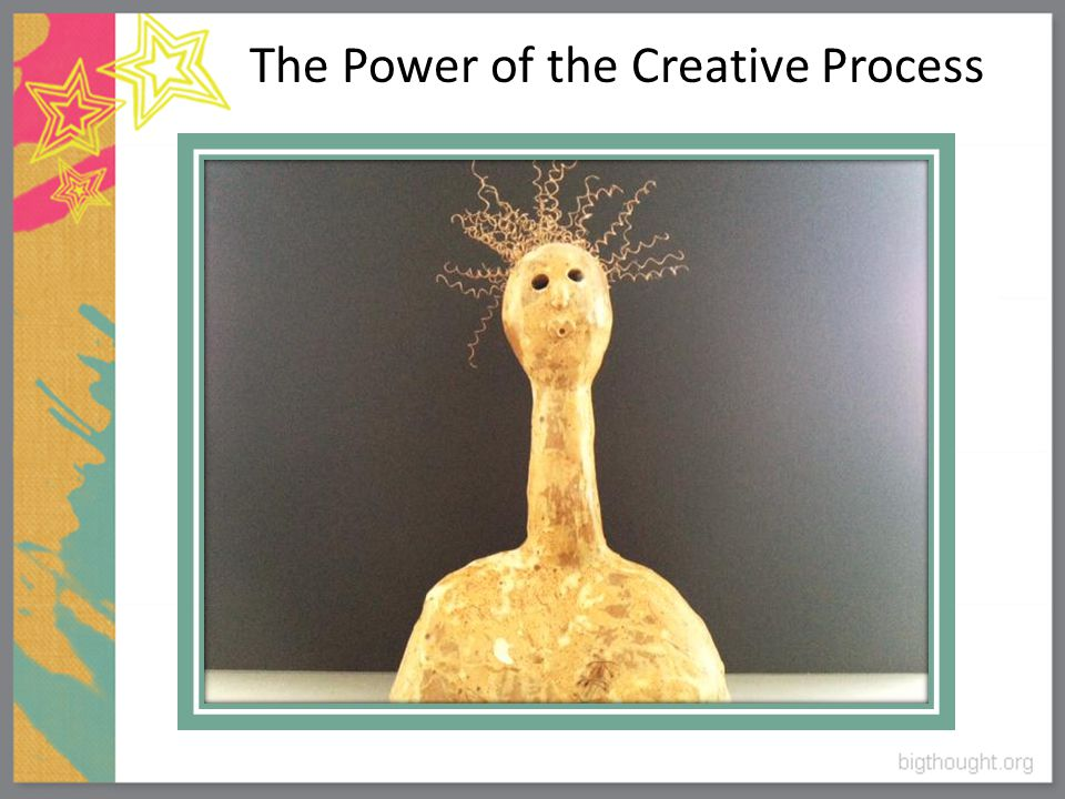 The Power of the Creative Process