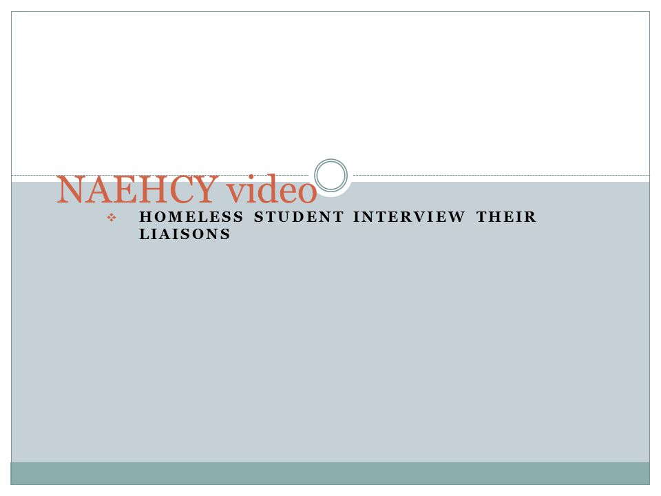  HOMELESS STUDENT INTERVIEW THEIR LIAISONS NAEHCY video