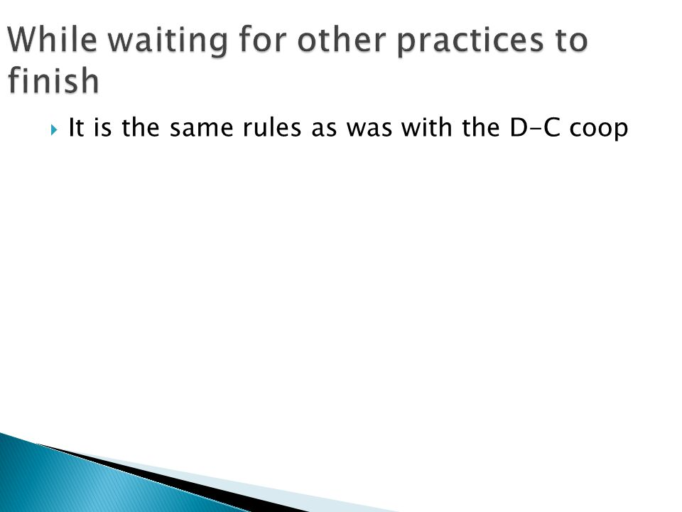  It is the same rules as was with the D-C coop