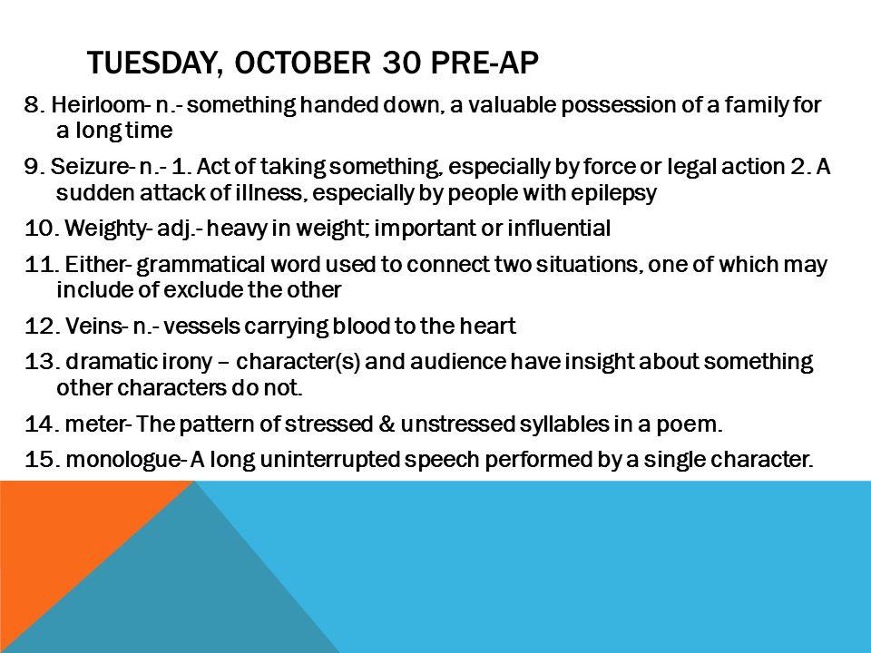 TUESDAY, OCTOBER 30 PRE-AP 8.