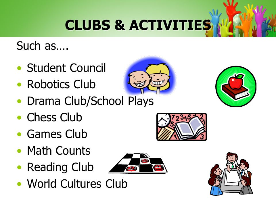 CLUBS & ACTIVITIES Such as….