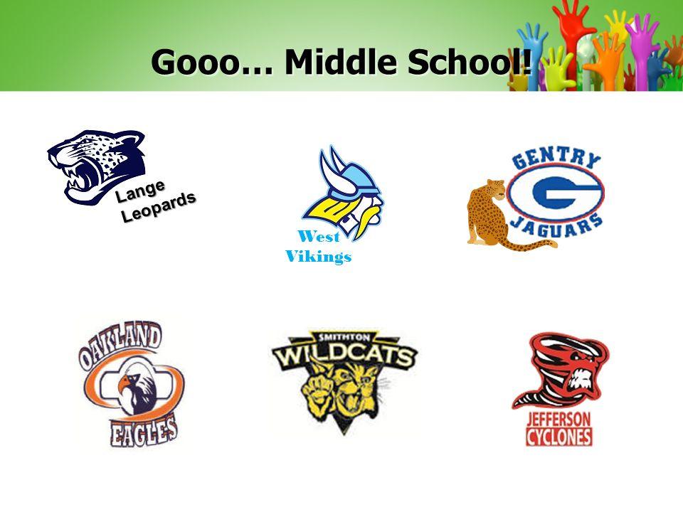 Gooo… Middle School! Lange Leopards West Vikings