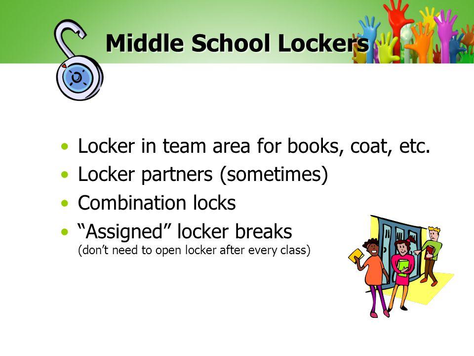 Middle School Lockers Locker in team area for books, coat, etc.