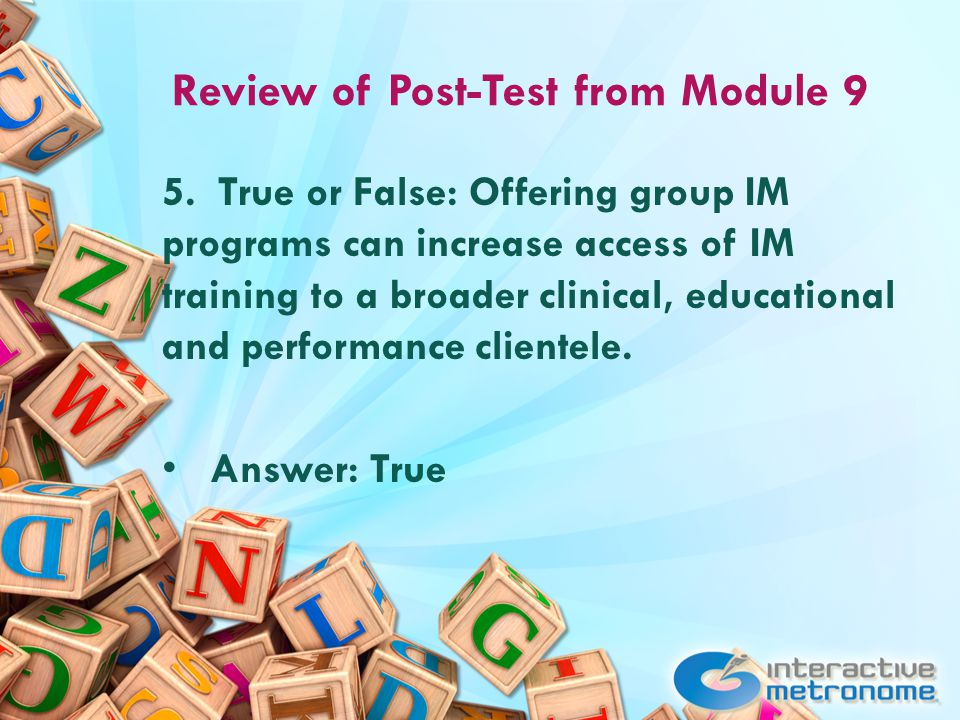 Review of Post-Test from Module 9 5.
