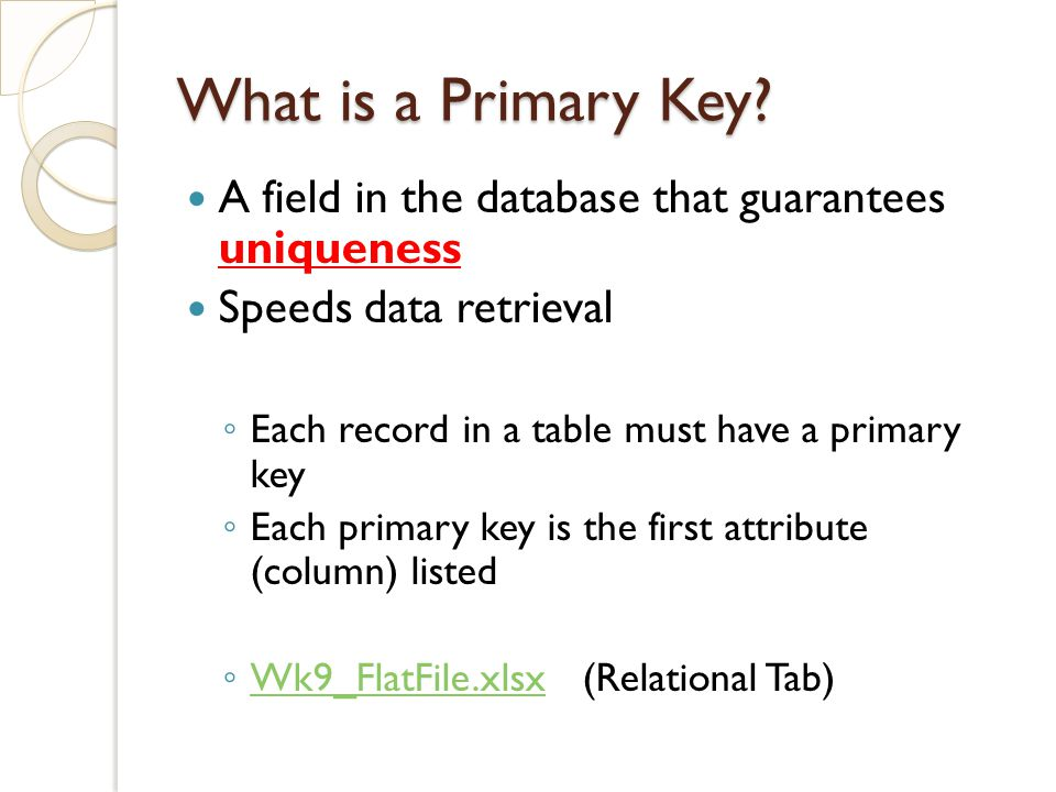 What is a Primary Key.
