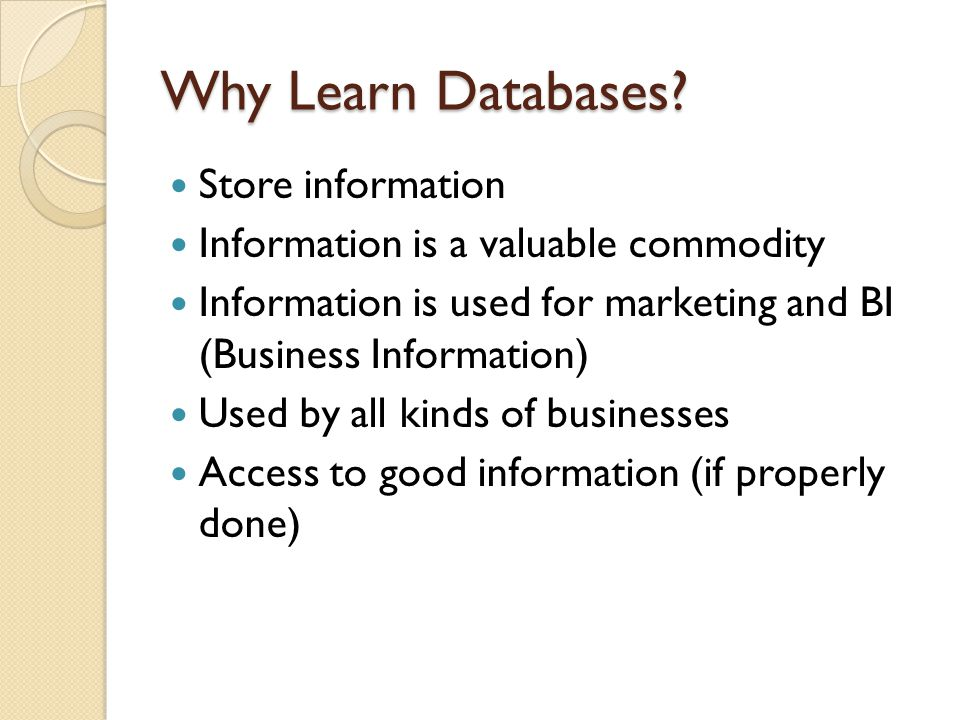 Question What are some databases that you have seen or used?
