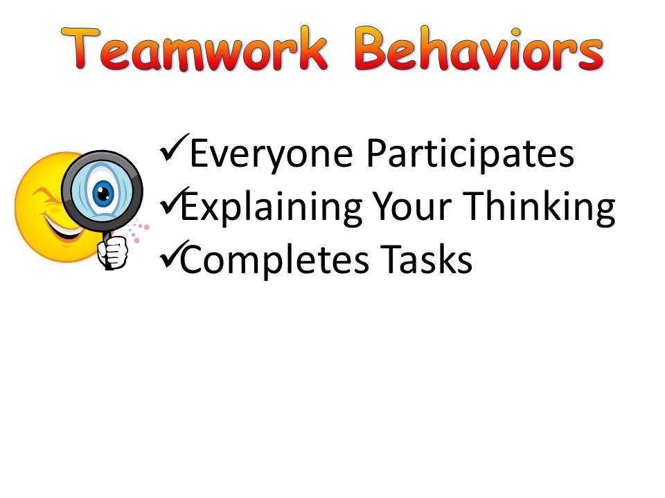 Everyone Participates Explaining Your Thinking Completes Tasks