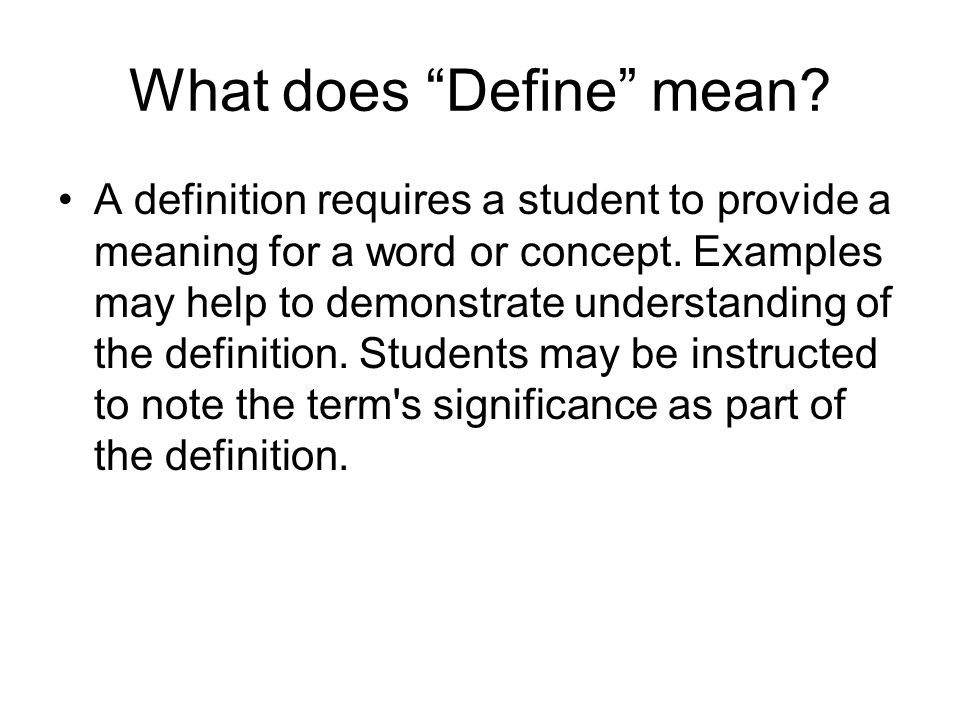 What does Define mean.