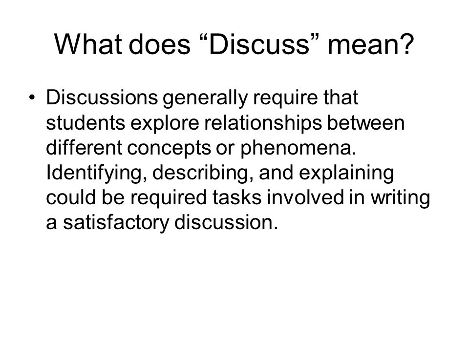 What does Discuss mean.
