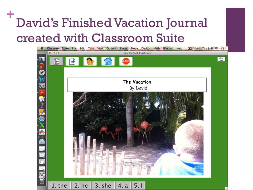 + David's Finished Vacation Journal created with Classroom Suite