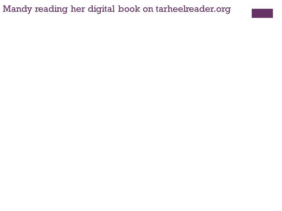 Mandy reading her digital book on tarheelreader.org