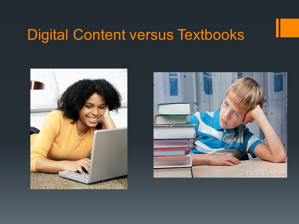 Digital Content versus Textbooks