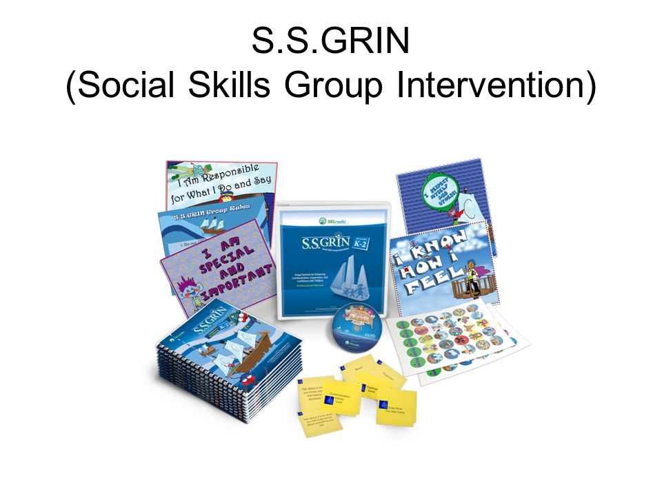 S.S.GRIN (Social Skills Group Intervention)