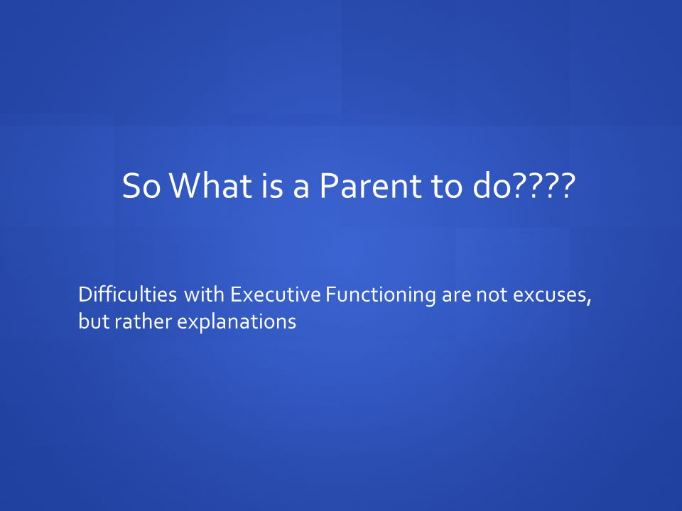 So What is a Parent to do???.