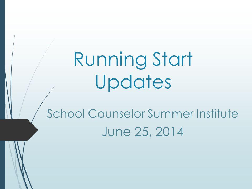 Recap of Bulletin #028-14 The intent: Running Start in the high school setting follows the Running Start rules.