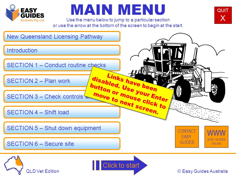 © Easy Guides AustraliaQLD Vet Edition MAIN MENU NEXTPREV Check for defects in the hydraulic system During a routine check, check for hydraulic oil leaks.