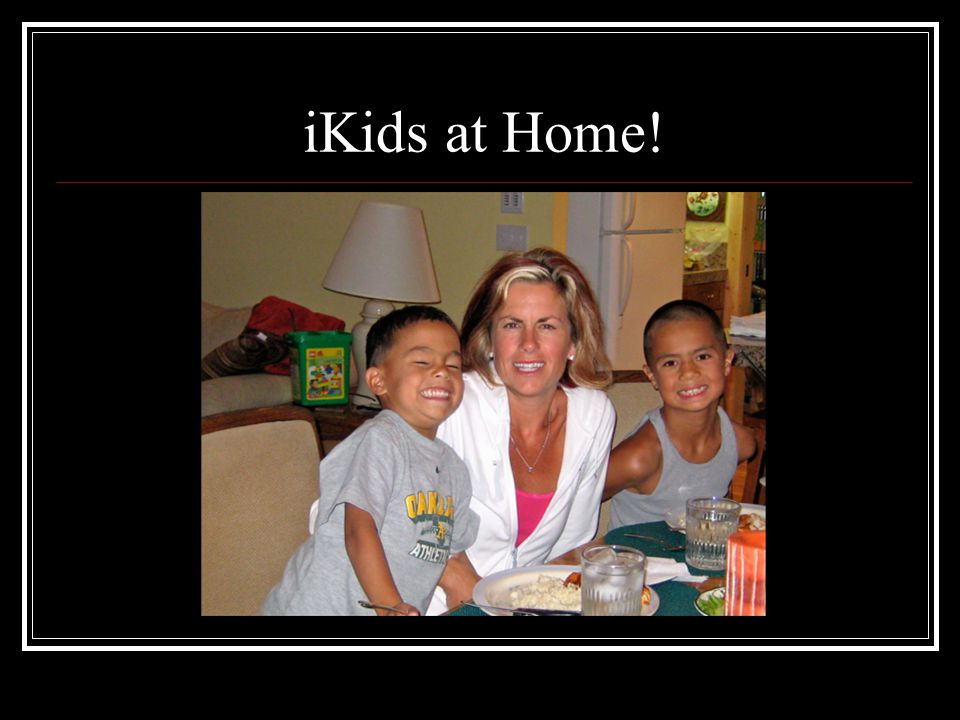 iKids at Home!