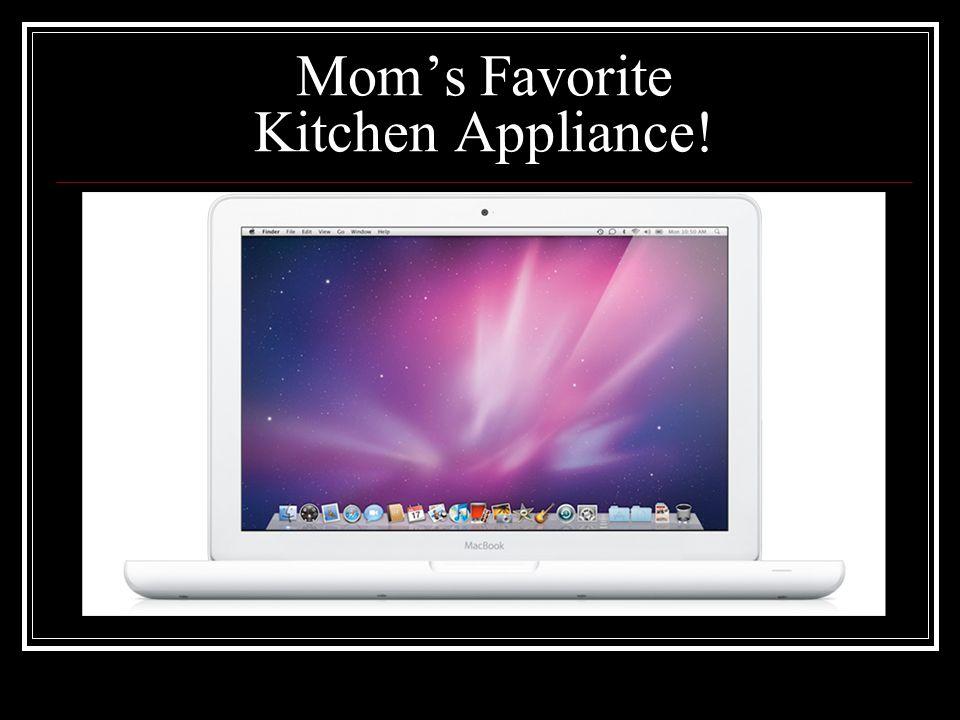 Mom's Favorite Kitchen Appliance!
